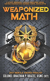 Brazee Weaponized Math