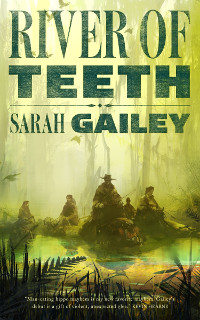 Gailey, Sarah River of Teeth