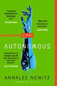 Newitz, Annalee Autonomous