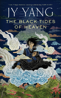 Yang, J. Y. Black Tides of Heaven