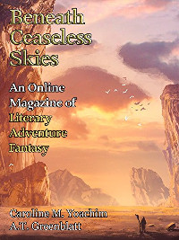 Yoachim, Caroline M. Carnival Nine Beneath Ceaseless Skies Issue 225
